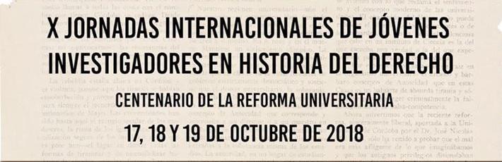 X Jornadas Internacionales de Jóvenes investigadores en Historia del Derecho